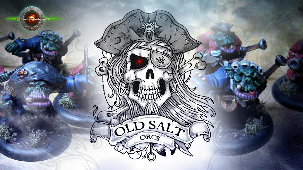 Old Salt Orcs
